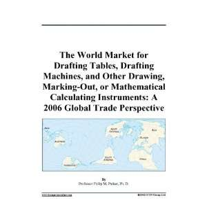 The World Market for Drafting Tables, Drafting Machines, and Other