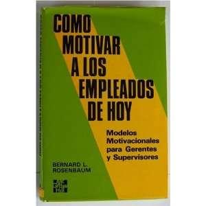 gerentes y supervisores (9789684514720) Bernard L. Rosenbaum Books