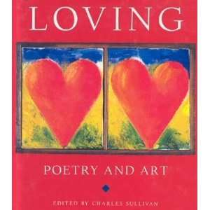Loving : Poetry and Art:  Books