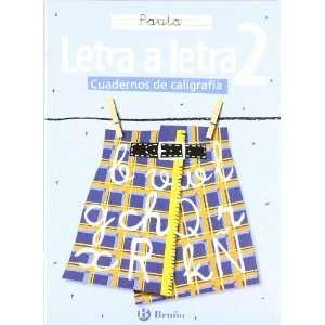 Letra a letra Pauta / Letter by Letter Lines (Cuadernos De Caligrafia