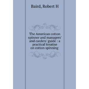 com **REPRINT** The American cotton spinner and managers and carders
