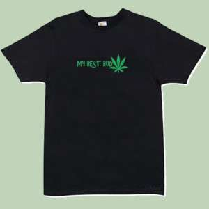 Weed is My Best Bud T shirt (S 4XL) (Marijuana, mary jane, legalize