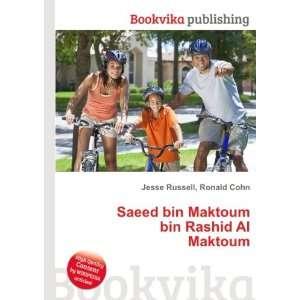 bin Rashid Al Maktoum: Ronald Cohn Jesse Russell:  Books