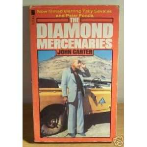 Diamond Mercenaries (9780860073420) John Carter Books