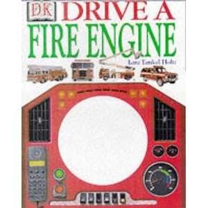 Drive a Fire Engine (Board Books) (9780751358339) Lara