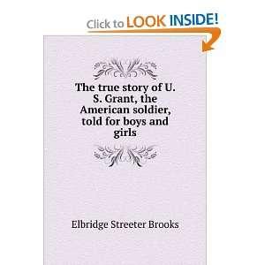 soldier, told for boys and girls Elbridge Streeter Brooks Books