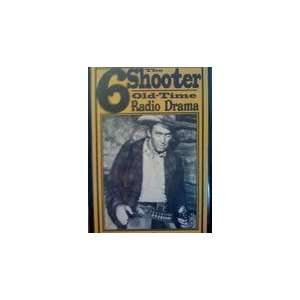 The 6 Shooter Old Time Radio Drama Jimmy Stewart et all