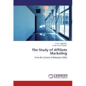 The Study of Affiliate Marketing: From the Context of