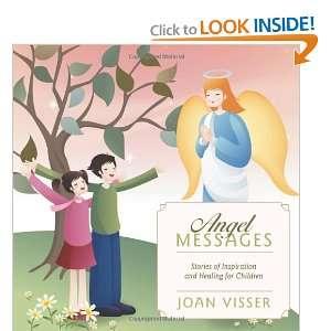 and Healing for Children (9781462400447): Joan Visser: Books