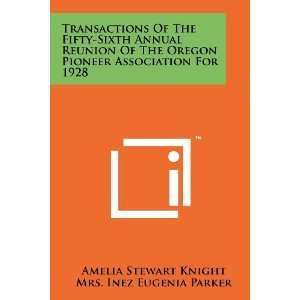 9781258184315) Amelia Stewart Knight, Mrs. Inez Eugenia Parker Books