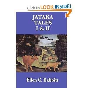 Jataka Tales [Paperback]: Ellen C. Babbitt: Books