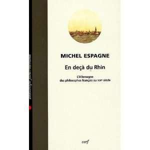 à du Rhin (French edition) (9782204075978): Michel Espagne: Books