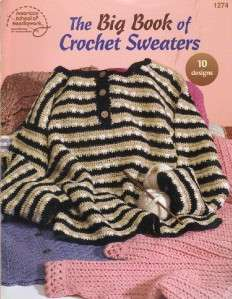 The Big Book Of Crochet Sweaters Pattern Book~