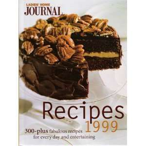 Ladies Home Journal Recipes 1999 (9780696209697) Ladies