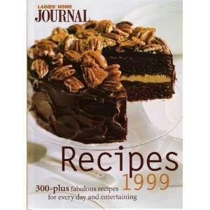 Ladies Home Journal Recipes 1999 (9780696209697) Ladies