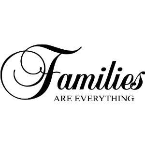 Families are everything wall art wall sayings