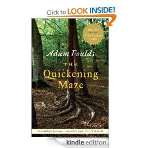 The Quickening Maze Adam Foulds  Kindle Store