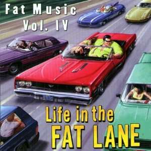 Life in Fat Lane Fat Music 4 (Sampler) Various Artists