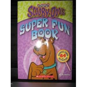 Scooby Doos Super Fun Book by Jo Hurley