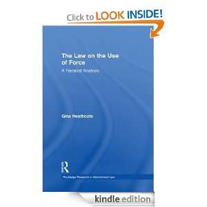 The Law on the Use of Force: A Feminist Analysis (Routledge Research