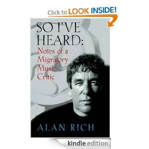 So Ive Heard Notes of a Migratory Music Critic Alan Rich