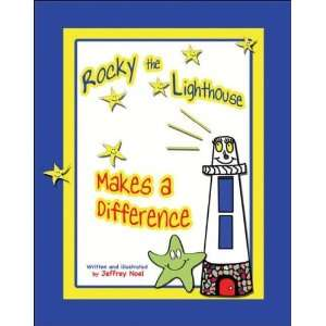 the Lighthouse Makes a Difference (9781931741934): Jeffrey Noel: Books
