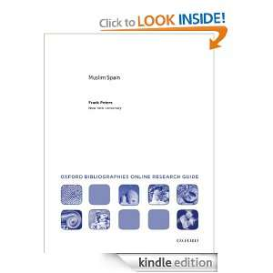 Muslim Spain: Oxford Bibliographies Online Research Guide [Kindle