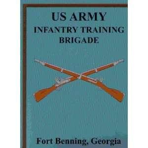 Brigade, Fort Benning, Georgia Fort Benning, Georgia U.S. Army Books
