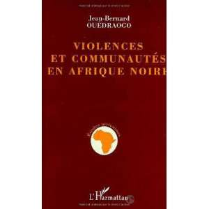) (French Edition) (9782738458483): Jean Bernard Ouedraogo: Books