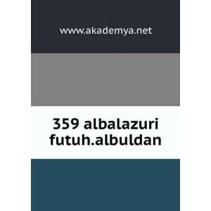 359 albalazuri futuh.albuldan www.akademya.net Books