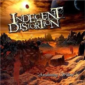 : Indecent Distortion   Awakening Willow: Indecent Distortion: Music