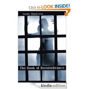 The Book Of Remembrance Vasile Munteanu  Kindle Store