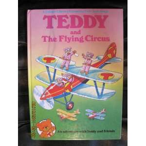 Teddy and the Flying Circus (9780862836337) Brian Miles
