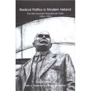 in Modern Ireland: The History of the Irish Socialist Republican