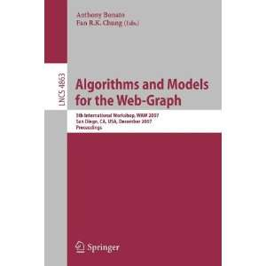 Algorithms and Models for the Web Graph (9783540846239