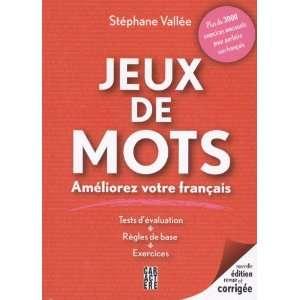 Jeux de mots 1 : Améliorez votre français (9782896420643