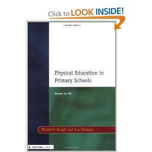 Physical Education in Primary Schools: Access for All