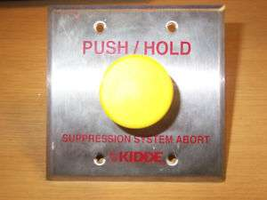 KIDDE SUPPRESSION SYSTEM ABORT FIRE ALARM PUSH BUTTON