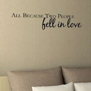 Wall Wisdom All Because Two People Fell in Love Color Black