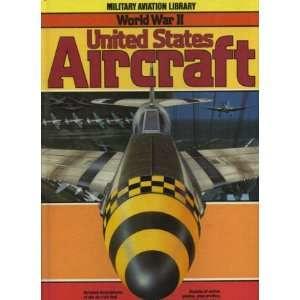 World War II United States Aircraft Bill Gunston Books