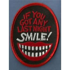 IF YOU GOT ANY LAST NIGHT Funny Biker Vest Patch!: Everything Else