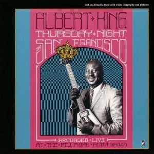 Thursday Night in San Fransisco Albert King Music
