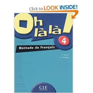 Oh La La! Level 4 Textbook (French Edition) (9782090336375