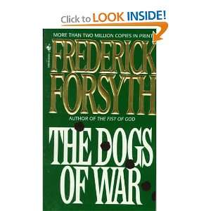 The Dogs of War (9789994860296): Frederick Forsyth: Books