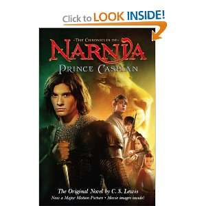 Prince Caspian The Original Novel by C.S. Lewis