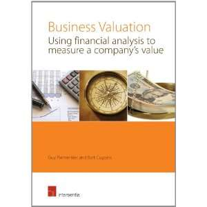 Business Valuation Using Financial Analysis to Measure a