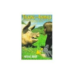 Talking With Animals An Intriguing Account of How Humans