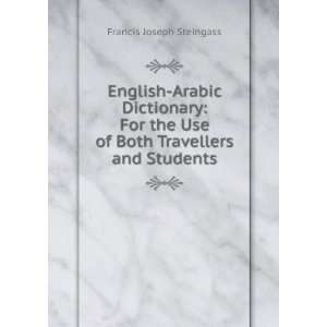 English Arabic Dictionary For the Use of Both Travellers and Students