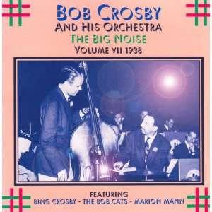 The Big Noise, Vol. VII 1938 Bob Crosby & His Orchestra Music