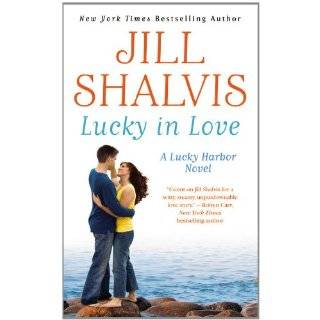 Lucky in Love (A Lucky Harbor Novel) by Jill Shalvis (Jun 1, 2012)